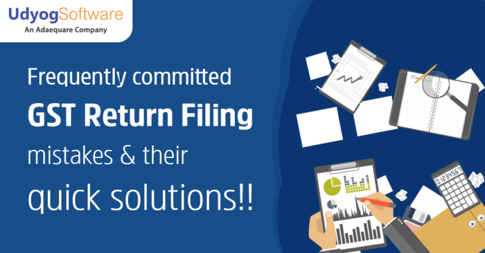 Frequently committed GST Return Filing mistakes & their