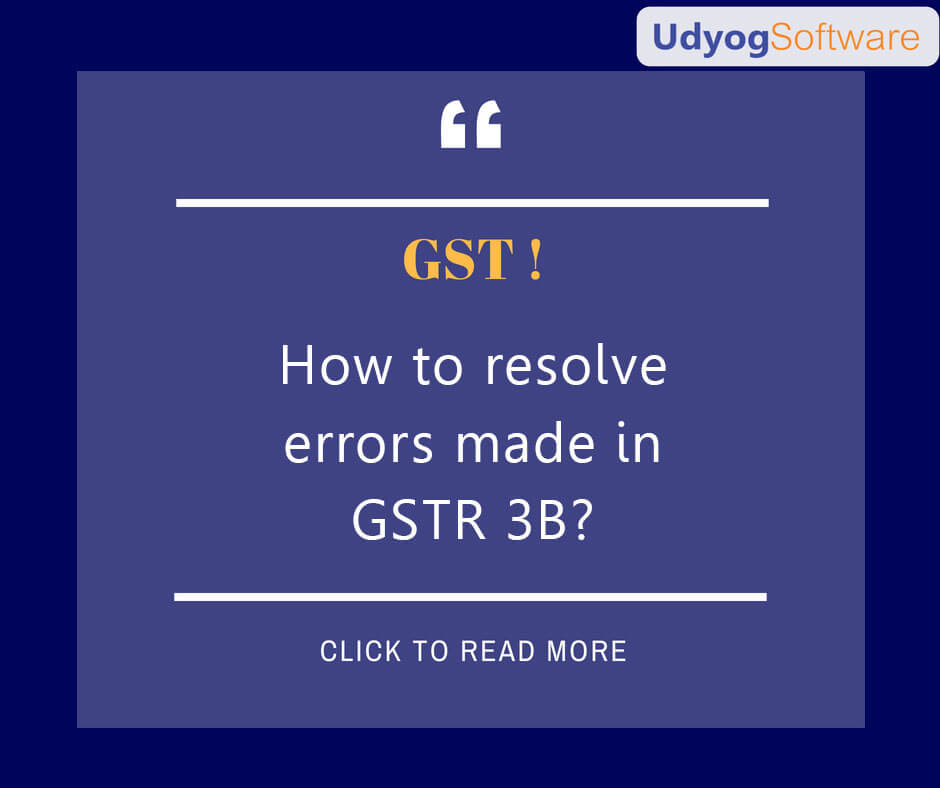 How to resolve errors made in GSTR-3B