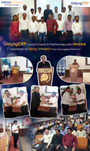 UdyogERP launch event in partnership with MASSIA organised by Betsy Infotech
