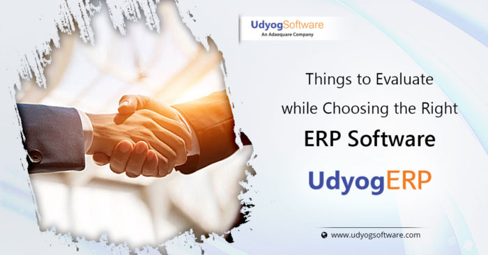Thing to Evaluate while Choosings the Right ERP Software