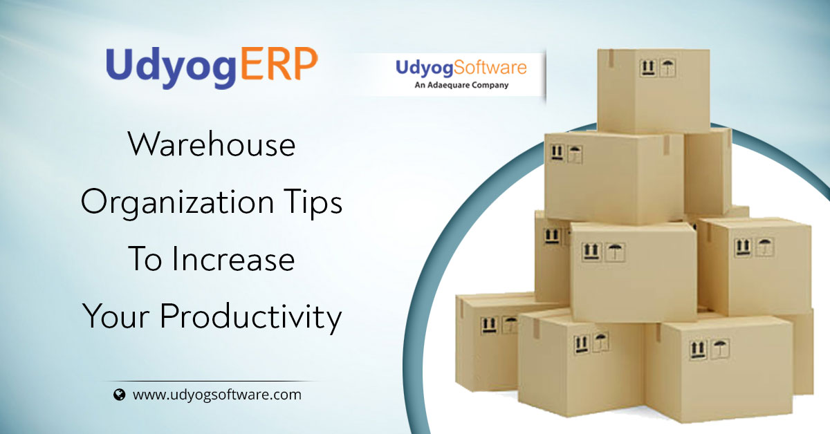 Warehouse Organization Tips To Increase Your Productivity