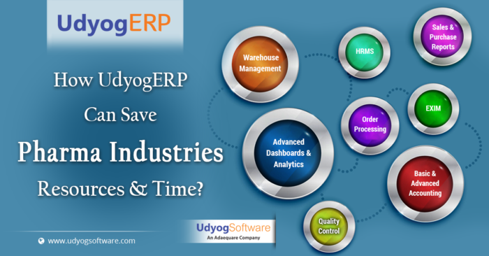 How UdyogERP Can Save Pharma Industries Resources and Time?